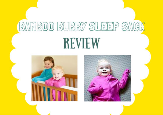 Bamboo Bubby Sleep Sack Review
