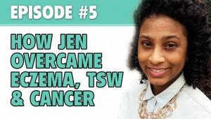 How Jen Overcame Eczema, TSW & Cancer – The Eczema Podcast (Season 1, Episode 5)