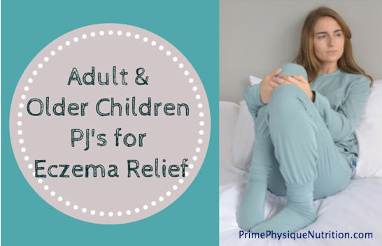 Adult & Older Children PJ's for Eczema Relief