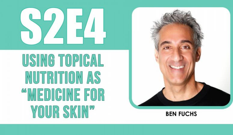 "The Power of Using Topical Nutrition as ""Medicine"" For Your Skin – The Eczema Podcast S2E4"