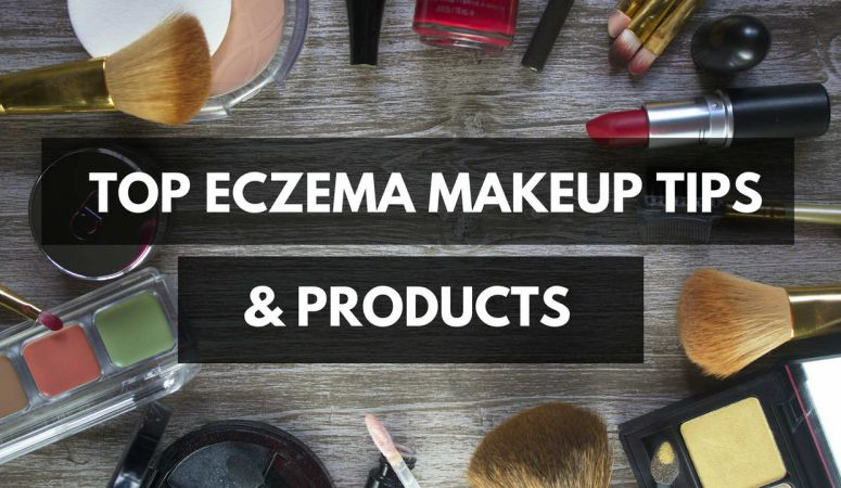 Top Eczema Makeup Tips & Product Recommendations