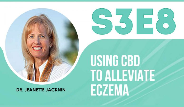 Using CBD oil to alleviate eczema – The Eczema Podcast (S3E8)