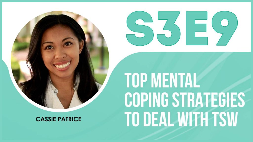 TSW mental coping strategies