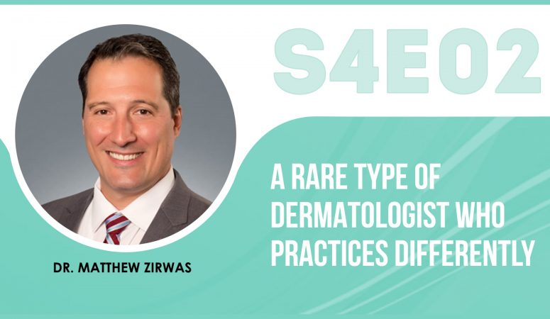 A Rare Type Of Dermatologist Who Practices Differently – The Eczema Podcast (S4E02)
