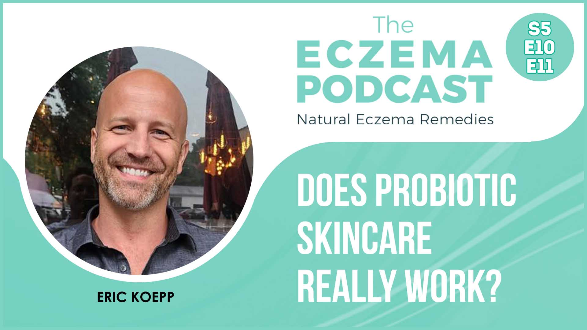 probiotic skincare for eczema